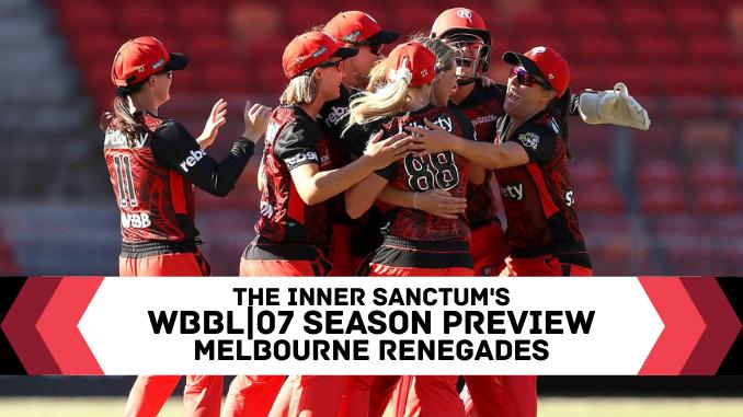 WBBL Melbourne Renegades Season Preview